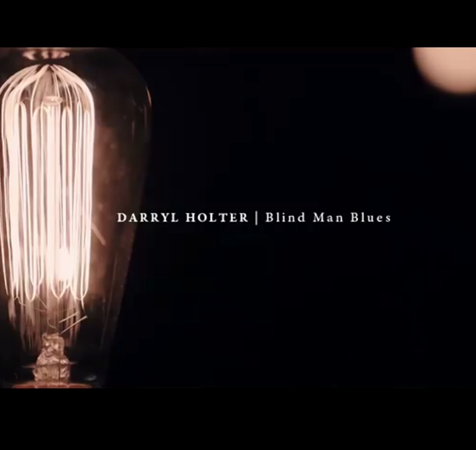 blind man blues darryl holter